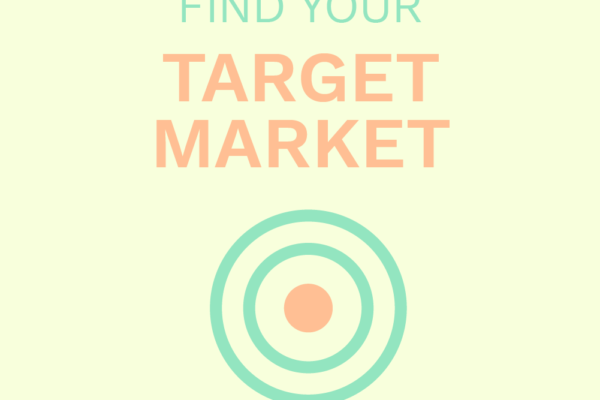 target audience, target market, target marketing, who is your audience, find your tribe, marketing, marketing for small businesses, marketing for mompreneurs, women in business, target market, targeting