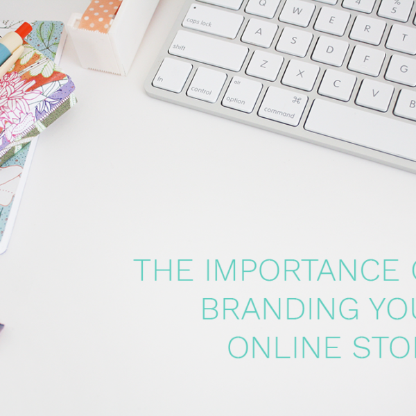branding your online store, branding your ecommerce store, ecommerce, online store, online shop, brand your Etsy shop, branding your Etsy store