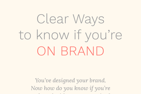 branding, branding a business, branding, branding a store, web design, design, packaging, styling, staying on brand, getting clear on branding, how to know if you're on brand