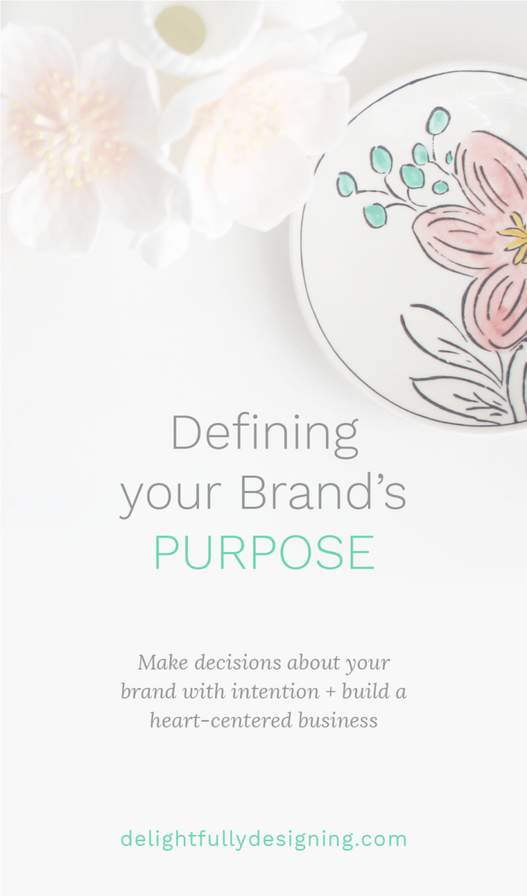 Make decisions about your brand with intention + build a heart-centered business