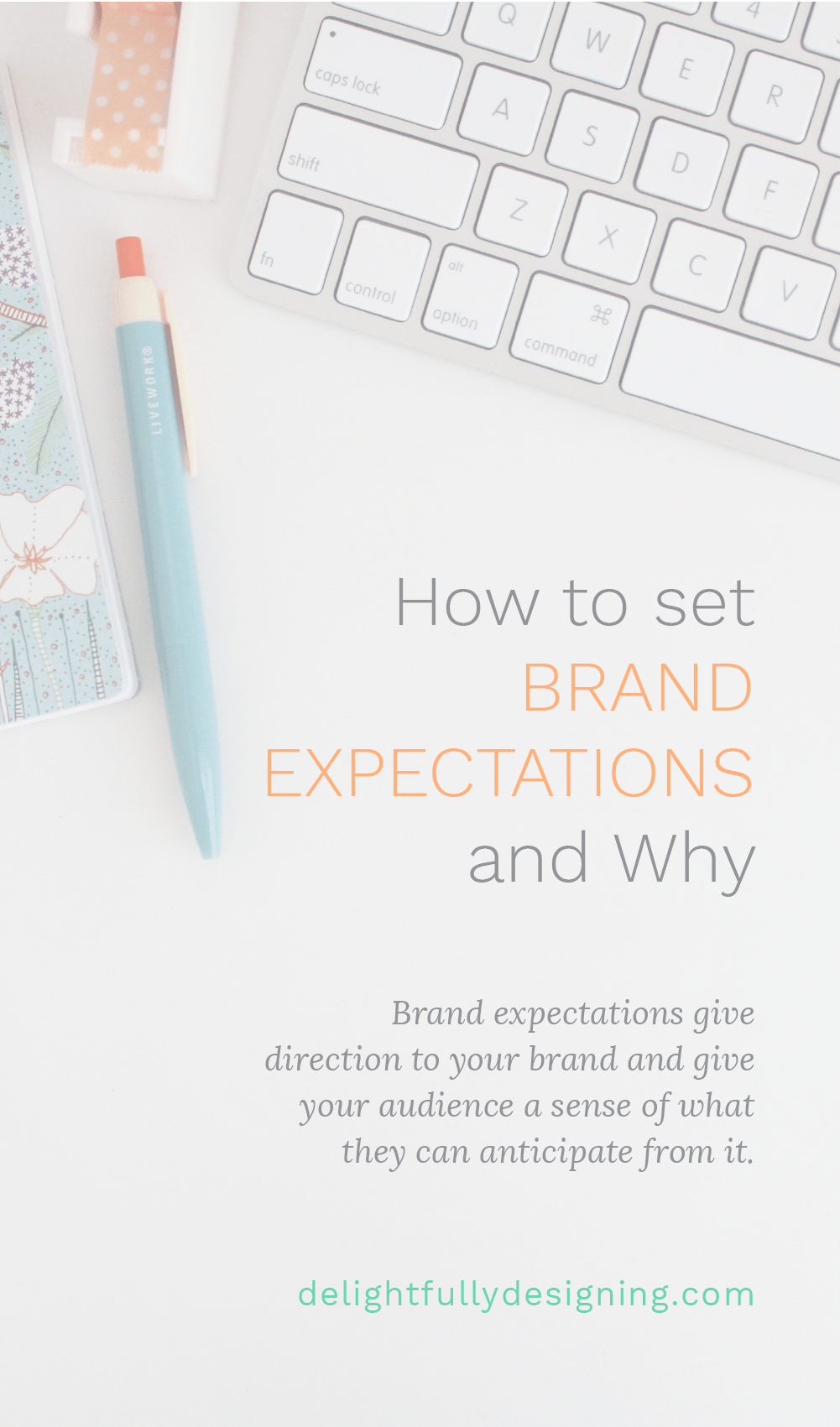 Brand expectations give direction to your brand and give your audience a sense of what they can anticipate from it.